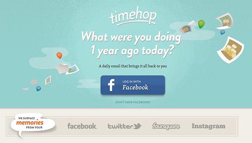1年前に投稿したTwitter、Facebook、Foursquare、Instagramの内容がメールで届く「Timehop」