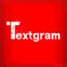 Instagramにテキストを投稿する「Textgram」
